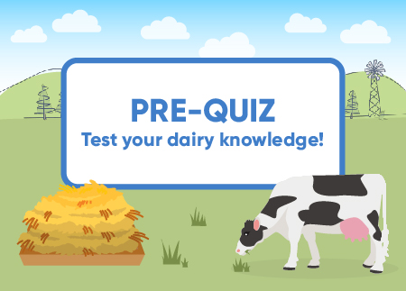 Pre quiz test your dairy knowledge